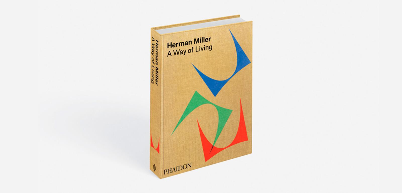 Herman Miller: A Way of Living' by Auscherman, Grawe, & Ransmeier