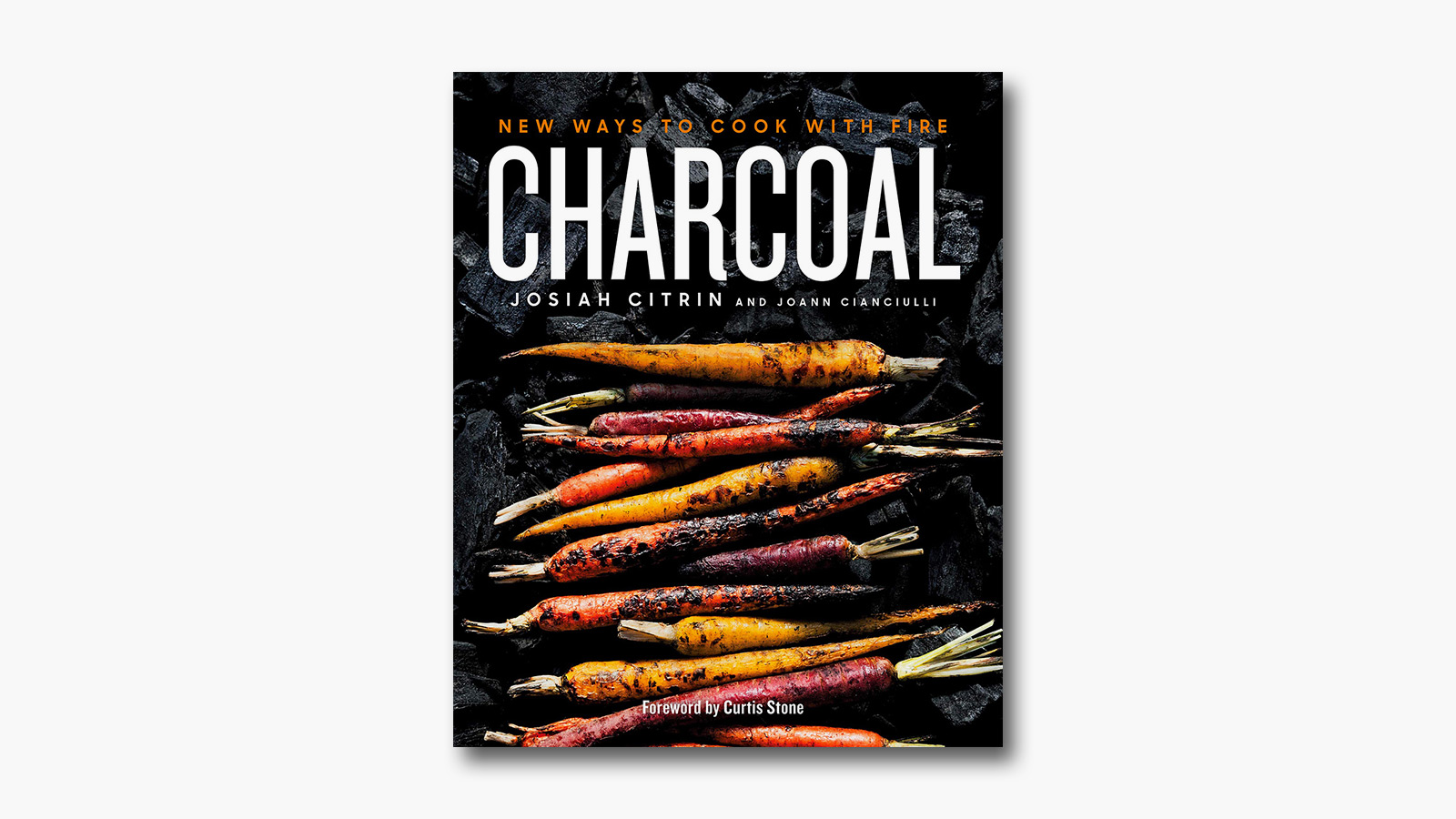 'Charcoal: New Ways to Cook with Fire' by Josiah Citrin & Joann Cianciulli
