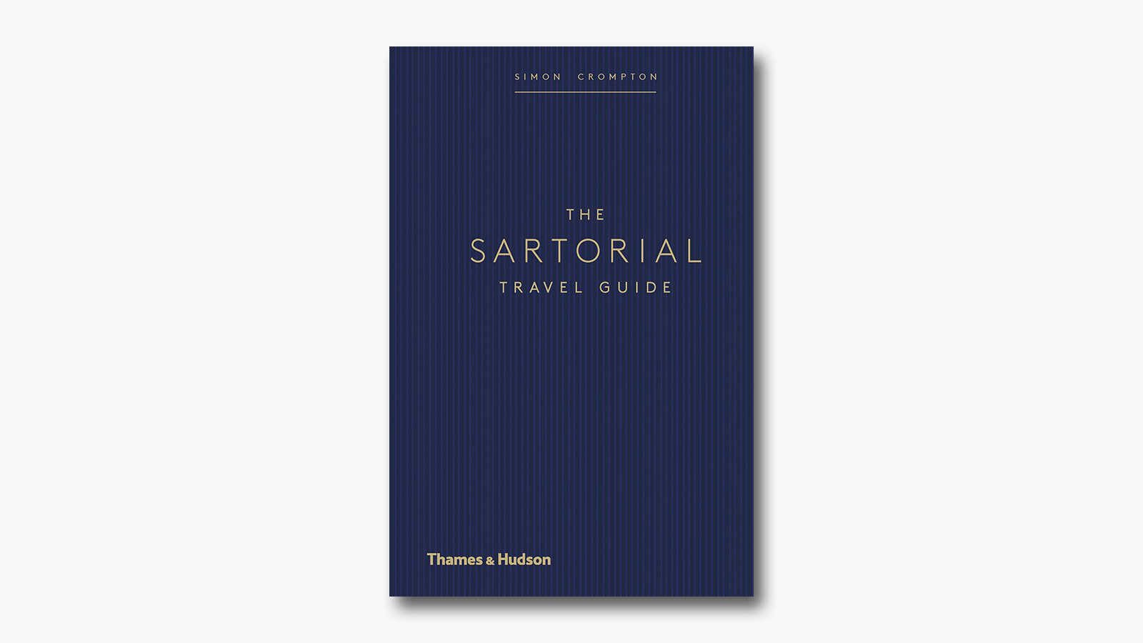 'The Sartorial Travel Guide' by Simon Crompton